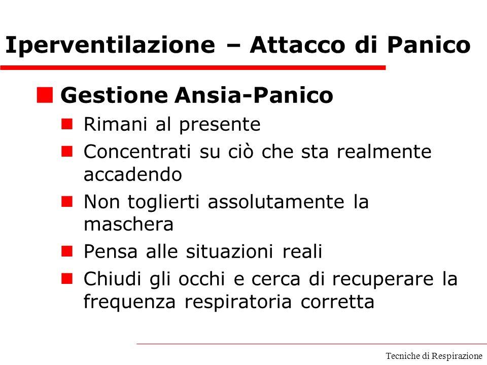 Iperventilazione – Attacco di Panico
