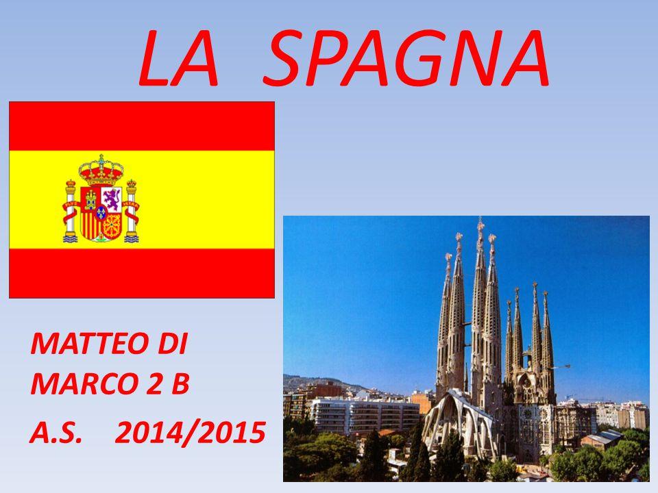 LA SPAGNA MATTEO DI MARCO 2 B A.S. 2014/2015