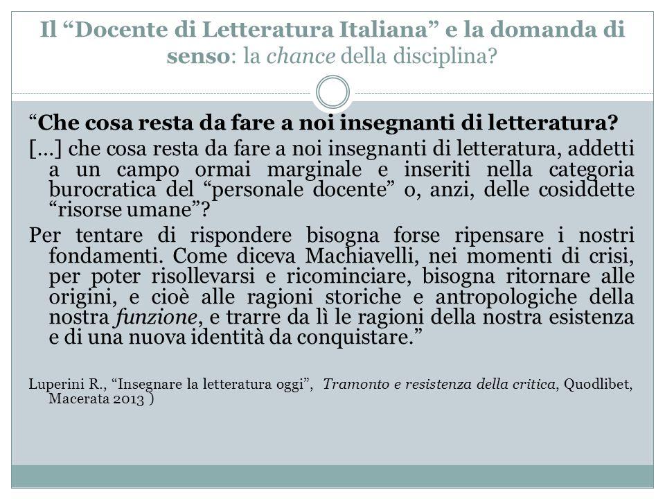 Il Docente di Letteratura Italiana e la domanda di senso: la chance della disciplina