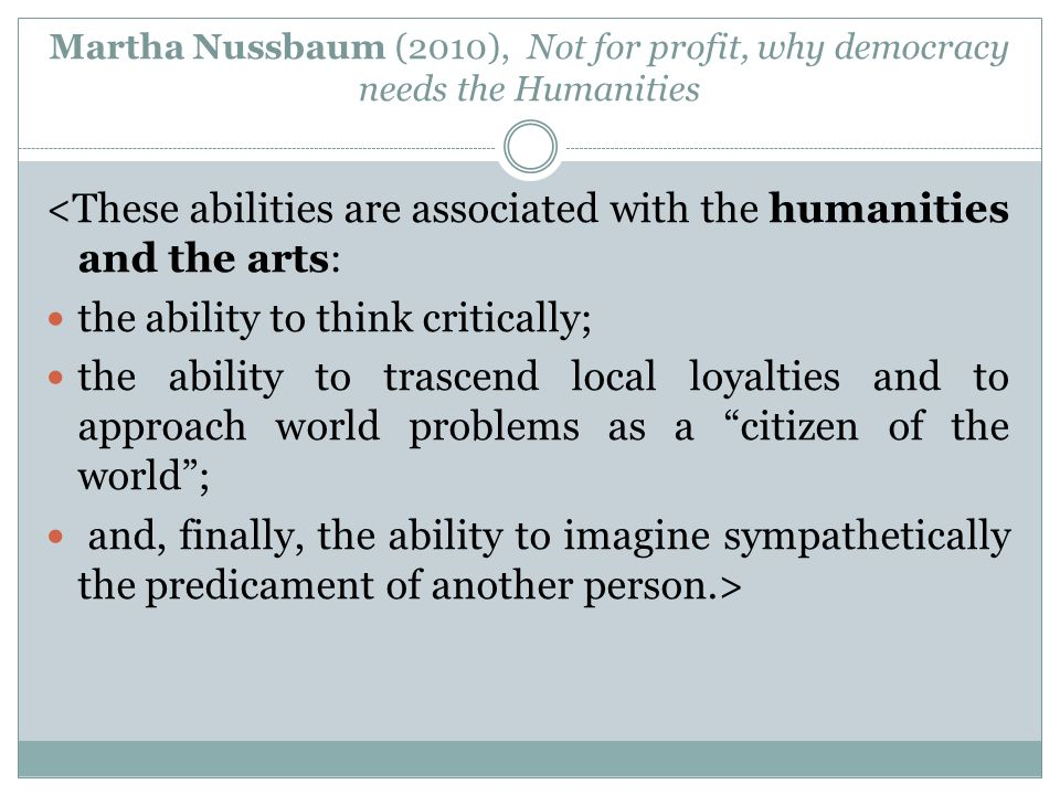 <These abilities are associated with the humanities and the arts: