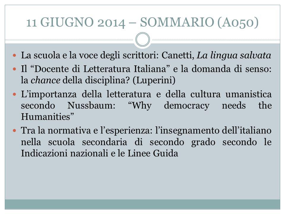 11 GIUGNO 2014 – SOMMARIO (A050) La scuola e la voce degli scrittori: Canetti, La lingua salvata.
