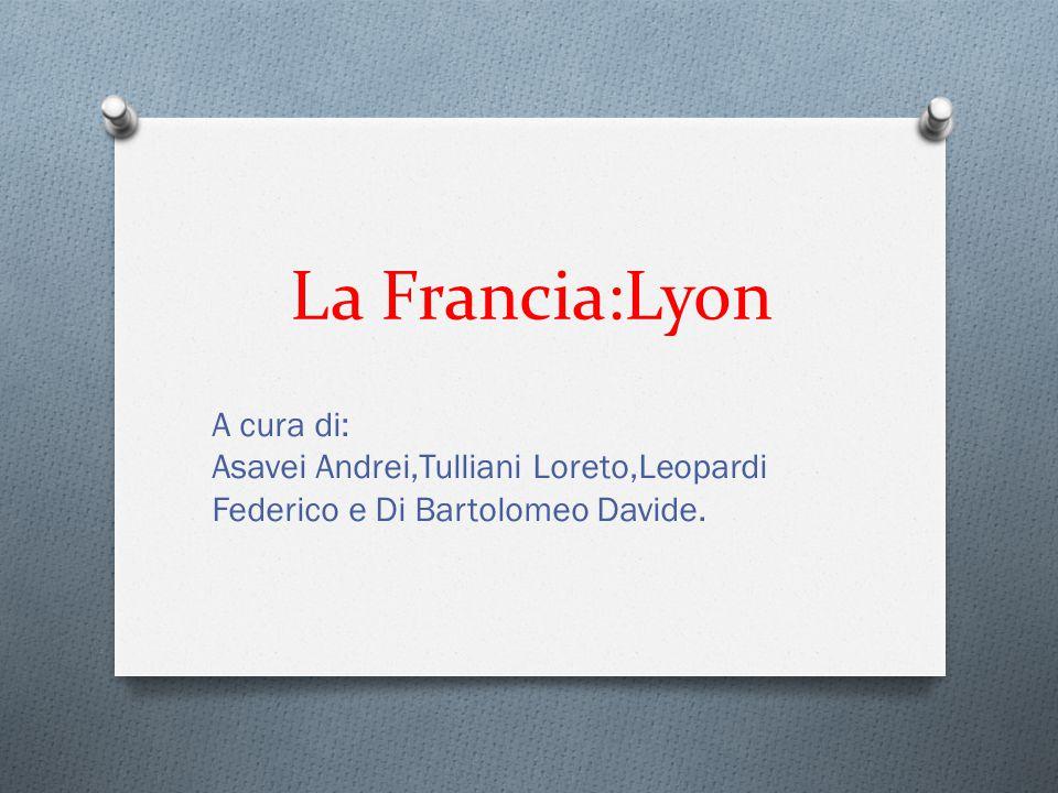 La Francia:Lyon
