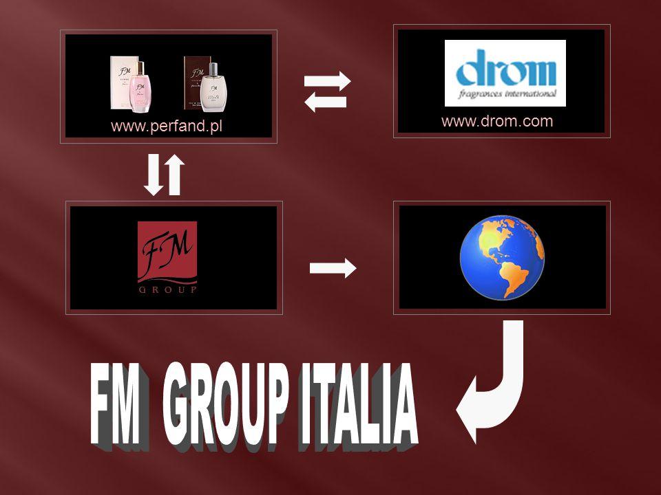 FM GROUP ITALIA www.drom.com www.drom.com www.perfand.pl