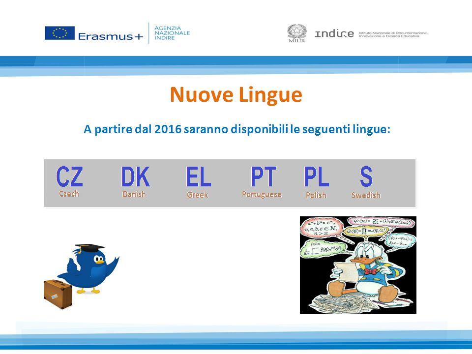 A partire dal 2016 saranno disponibili le seguenti lingue: