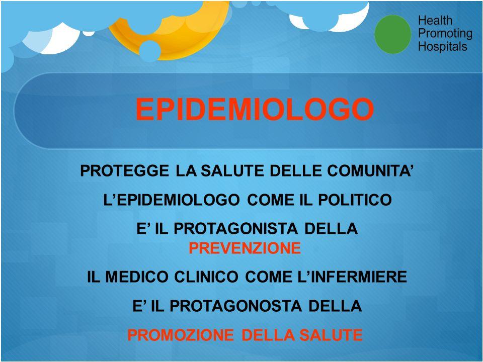 EPIDEMIOLOGO PROTEGGE LA SALUTE DELLE COMUNITA'