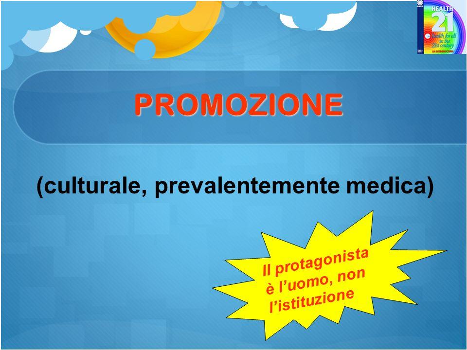 PROMOZIONE (culturale, prevalentemente medica)