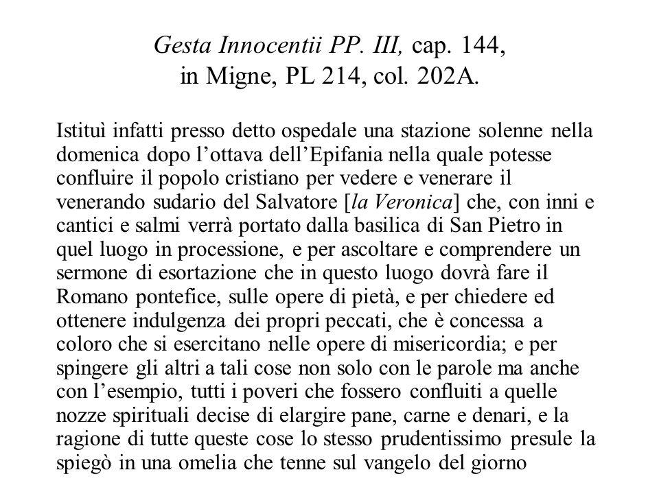Gesta Innocentii PP. III, cap. 144, in Migne, PL 214, col. 202A.