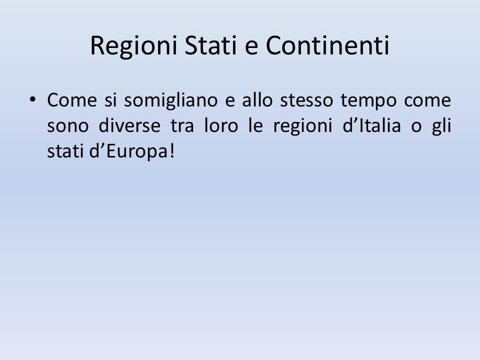 Regioni Stati e Continenti