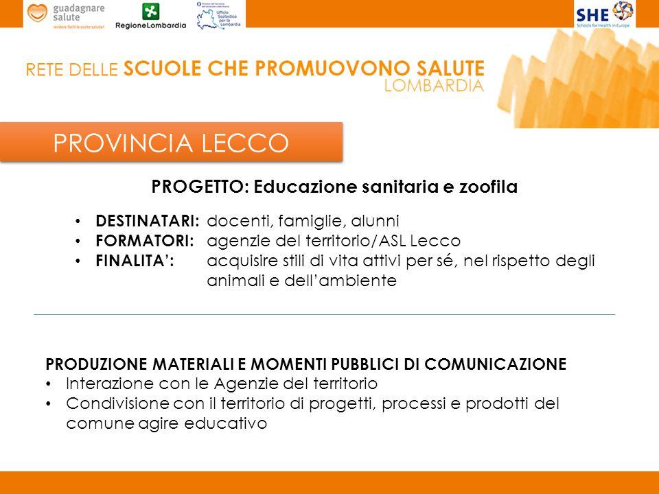 PROVINCIA LECCO PROGETTO: Educazione sanitaria e zoofila