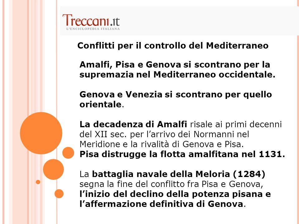 Conflitti per il controllo del Mediterraneo
