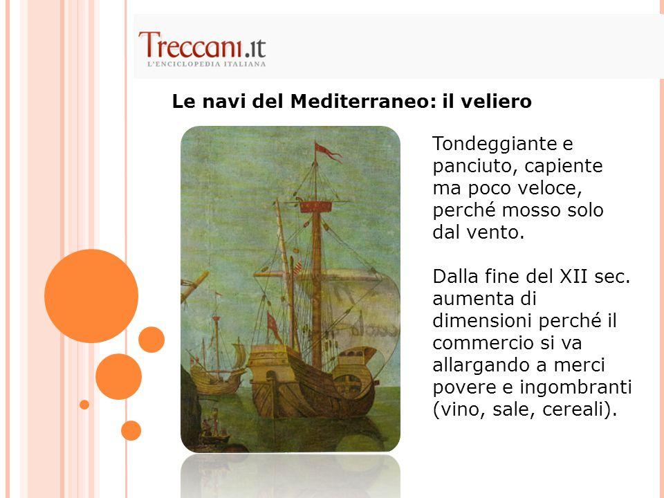 Le navi del Mediterraneo: il veliero