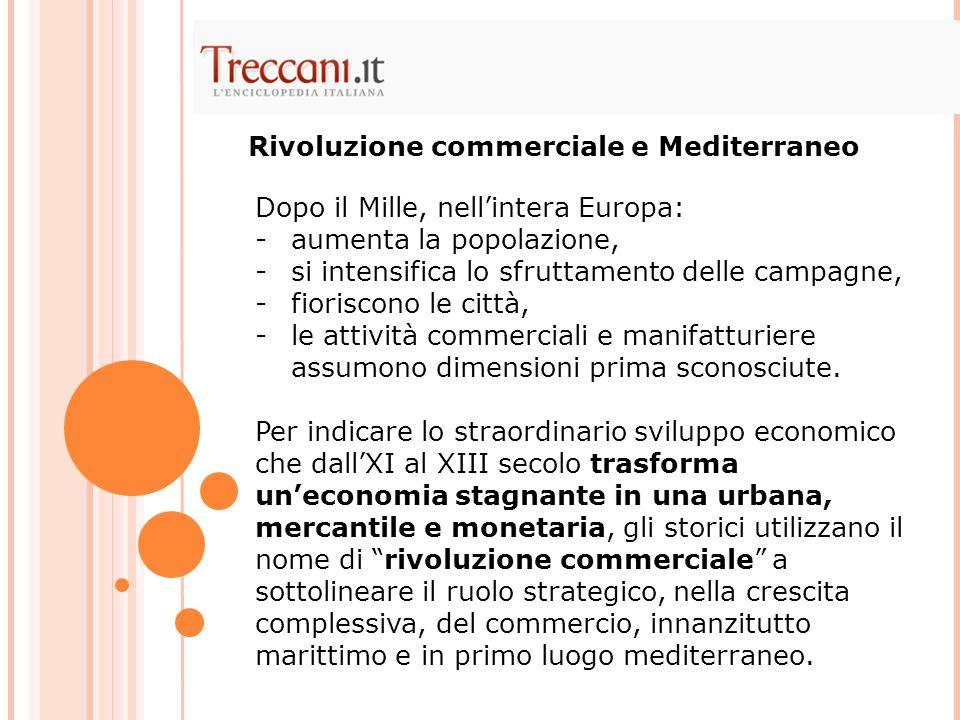 Rivoluzione commerciale e Mediterraneo