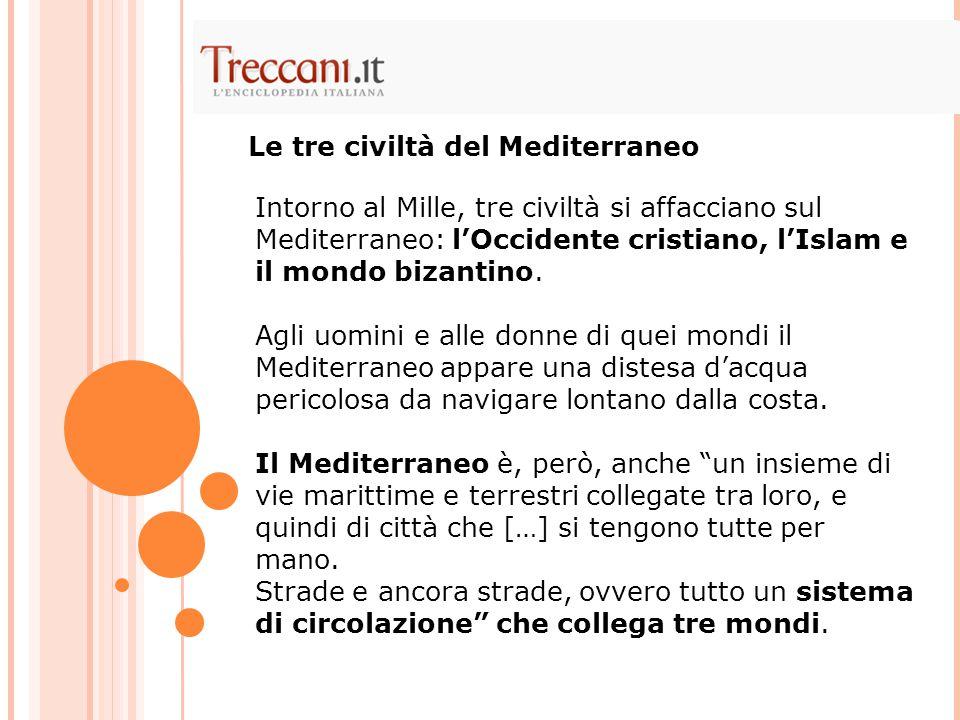 Le tre civiltà del Mediterraneo
