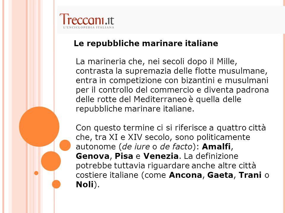 Le repubbliche marinare italiane