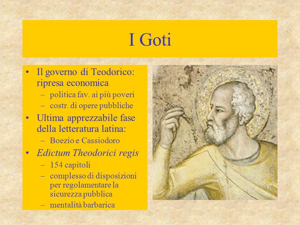 I Goti Il governo di Teodorico: ripresa economica