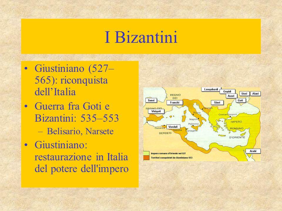 I Bizantini Giustiniano (527–565): riconquista dell'Italia