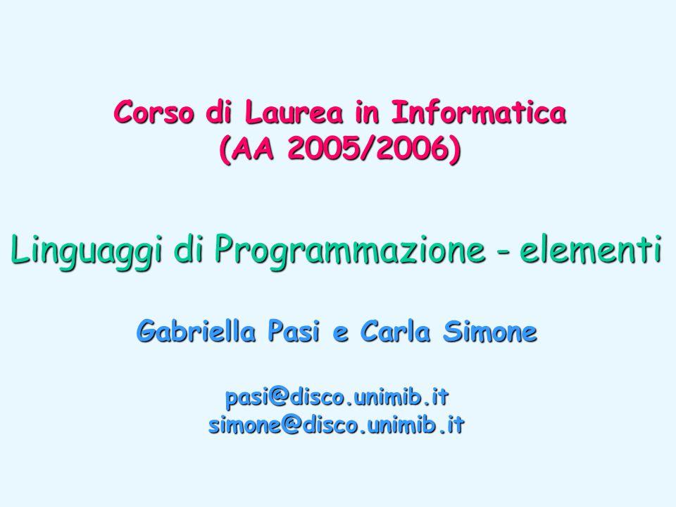 Corso di Laurea in Informatica Gabriella Pasi e Carla Simone