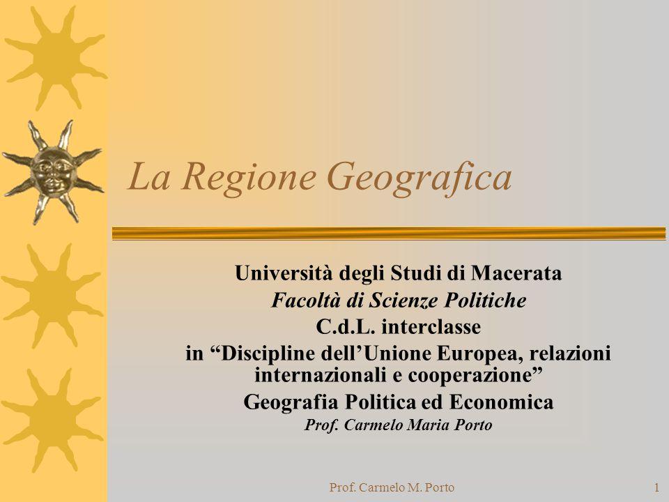 La Regione Geografica Università degli Studi di Macerata