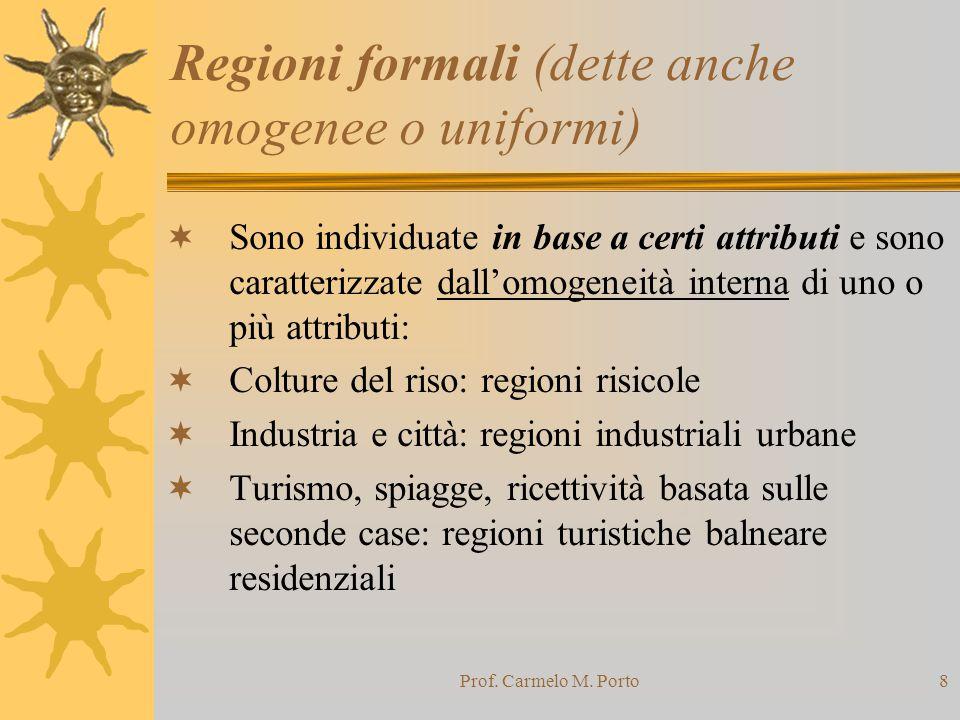 Regioni formali (dette anche omogenee o uniformi)