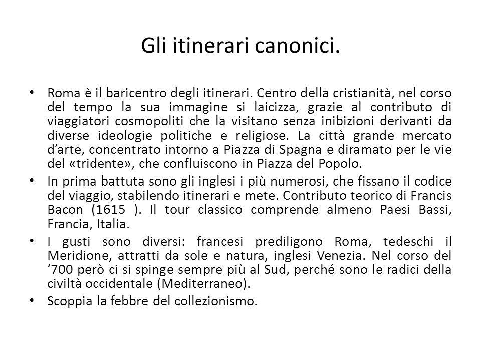 Gli itinerari canonici.