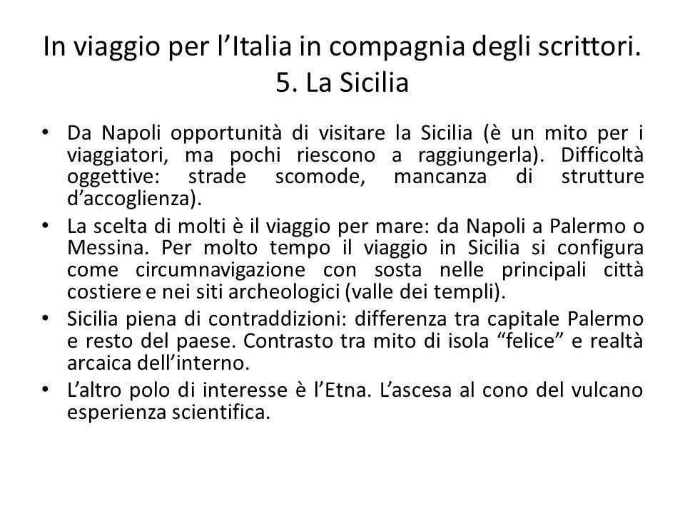 In viaggio per l'Italia in compagnia degli scrittori. 5. La Sicilia