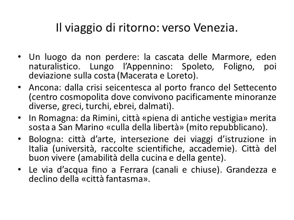 Il viaggio di ritorno: verso Venezia.