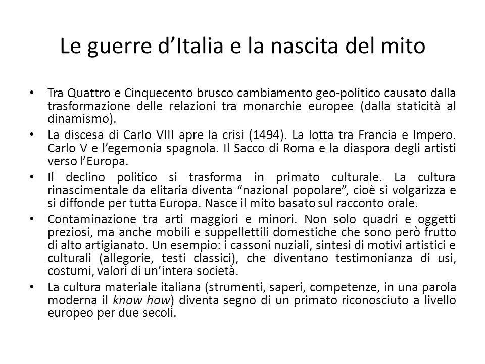Le guerre d'Italia e la nascita del mito