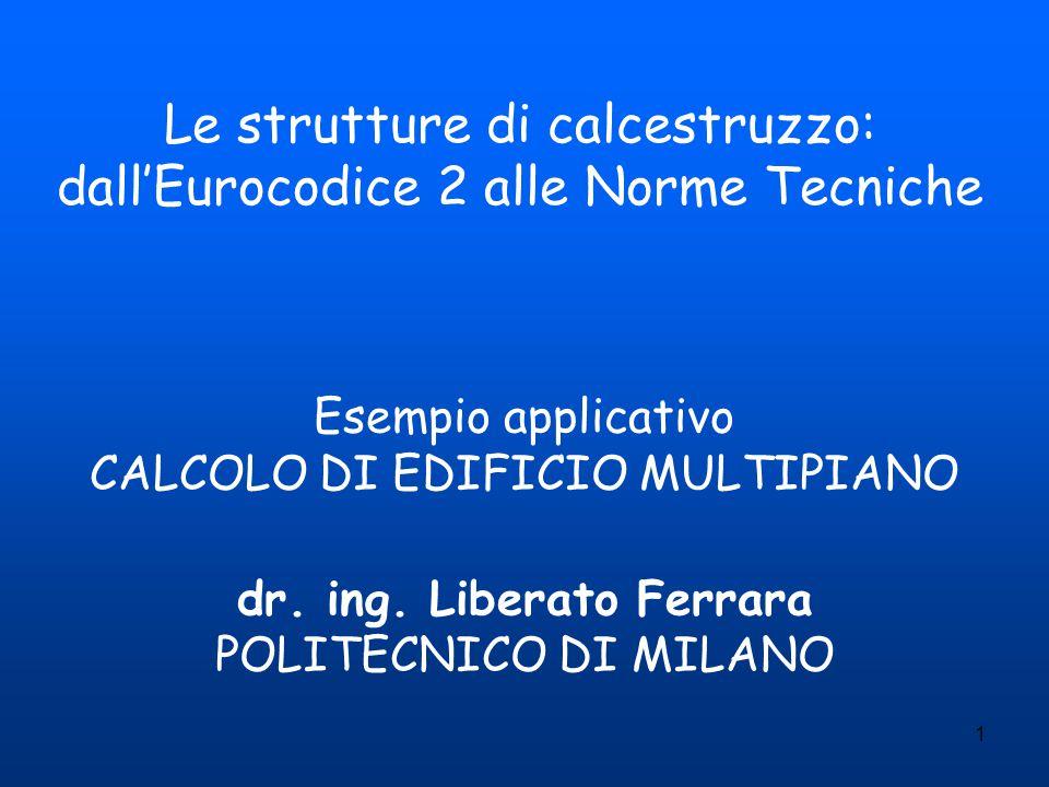 Le strutture di calcestruzzo: dall'Eurocodice 2 alle Norme Tecniche