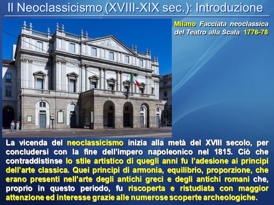 Il Neoclassicismo (XVIII-XIX sec.): Introduzione