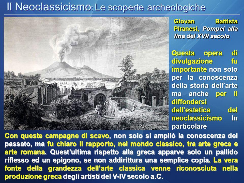 Il Neoclassicismo: Le scoperte archeologiche