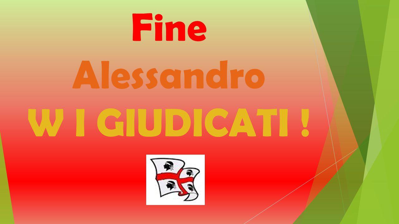 Fine Alessandro W I GIUDICATI !