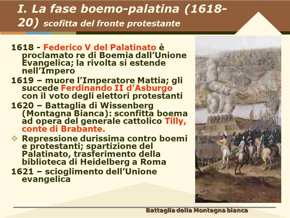 I. La fase boemo-palatina (1618-20) scofitta del fronte protestante
