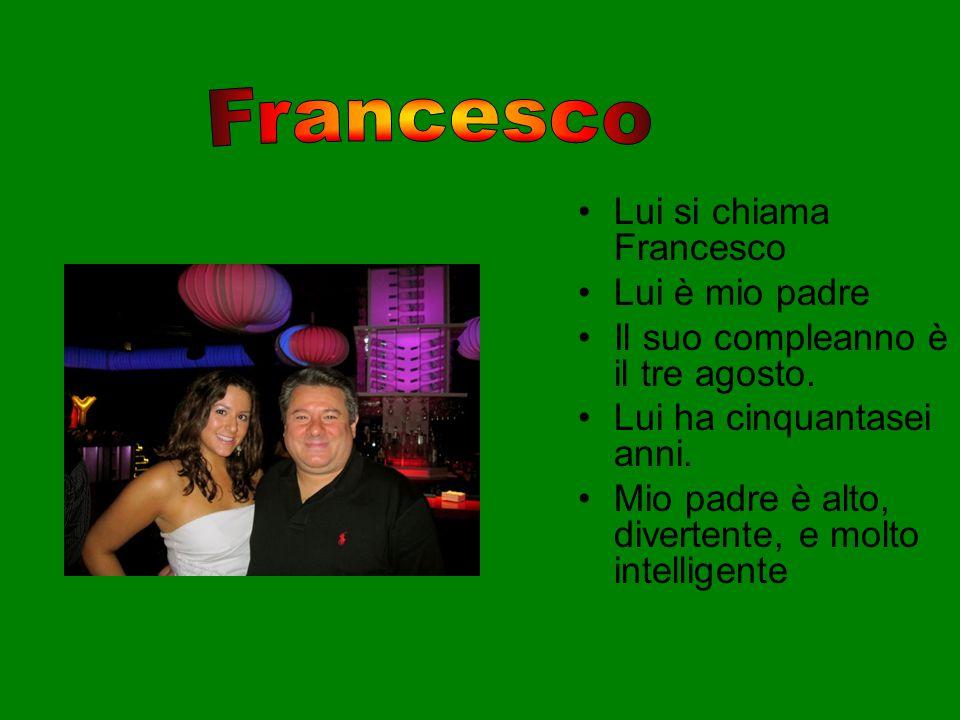 Francesco Lui si chiama Francesco Lui è mio padre