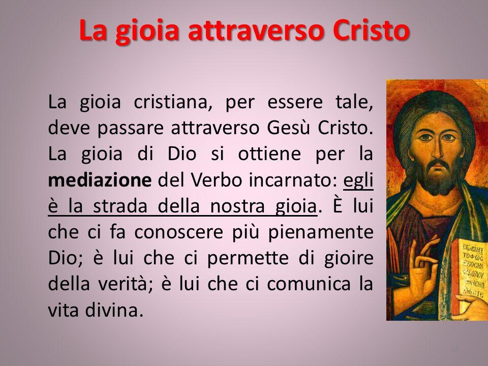 La gioia attraverso Cristo