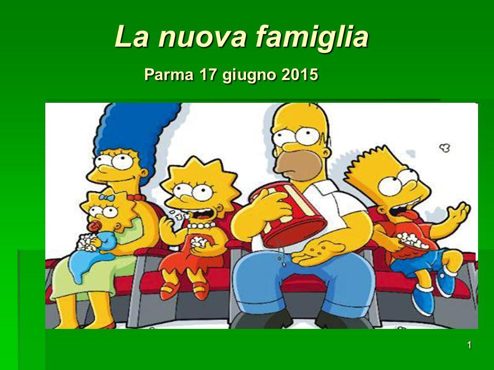 La nuova famiglia Parma 17 giugno 2015