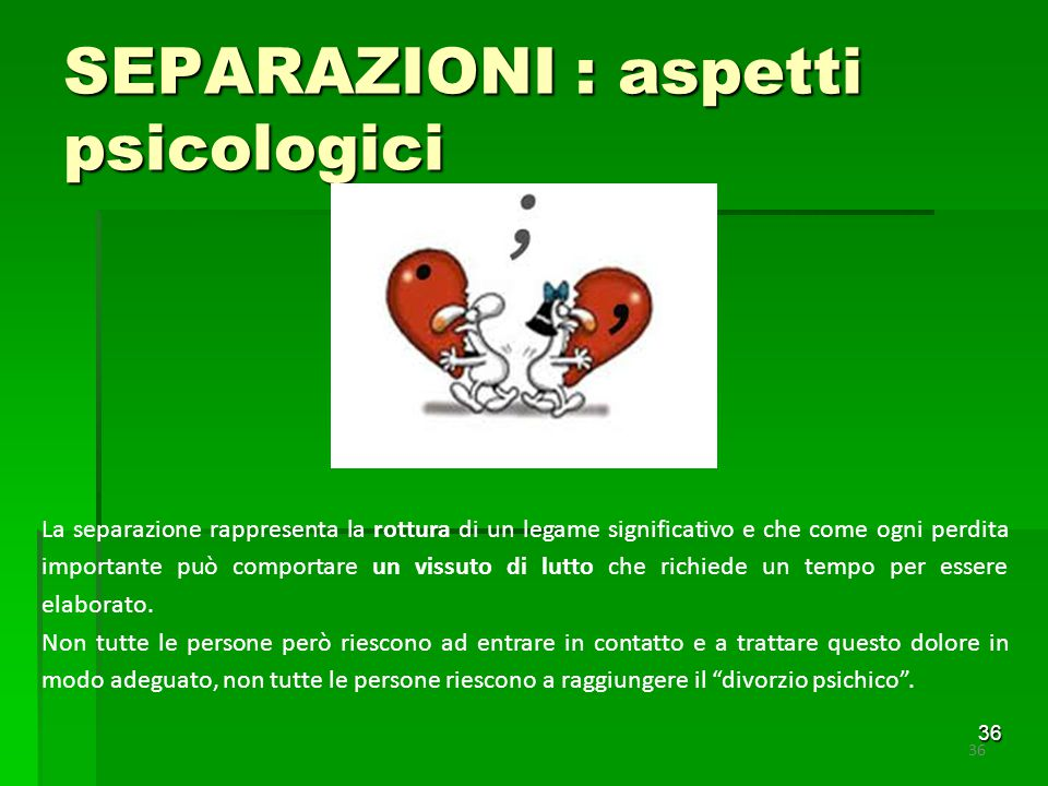 SEPARAZIONI : aspetti psicologici