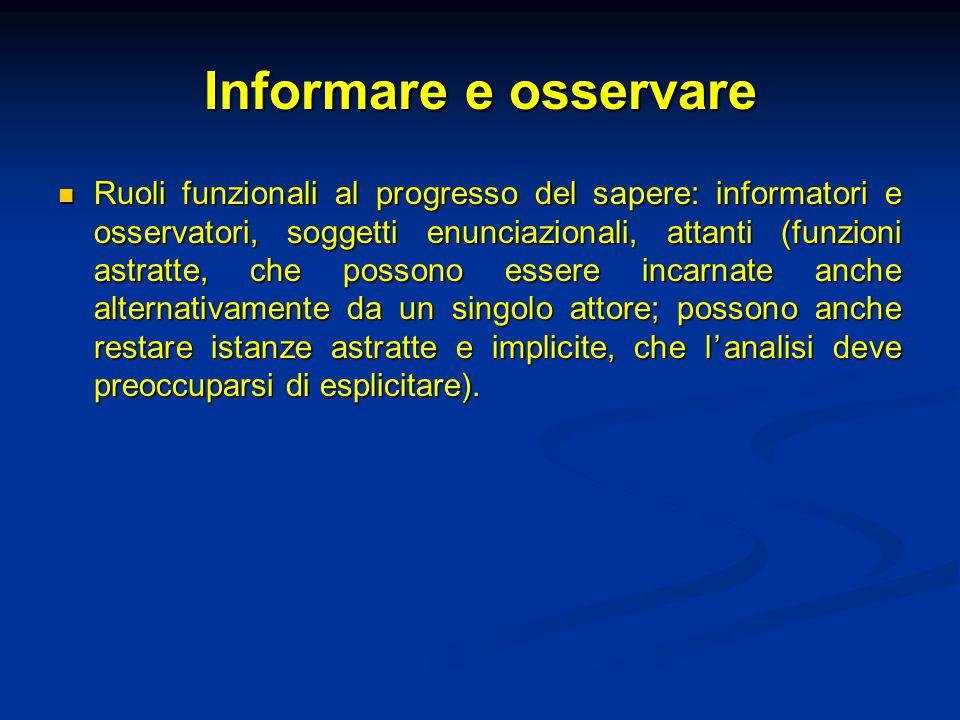 Informare e osservare