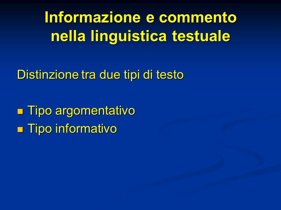 Informazione e commento nella linguistica testuale