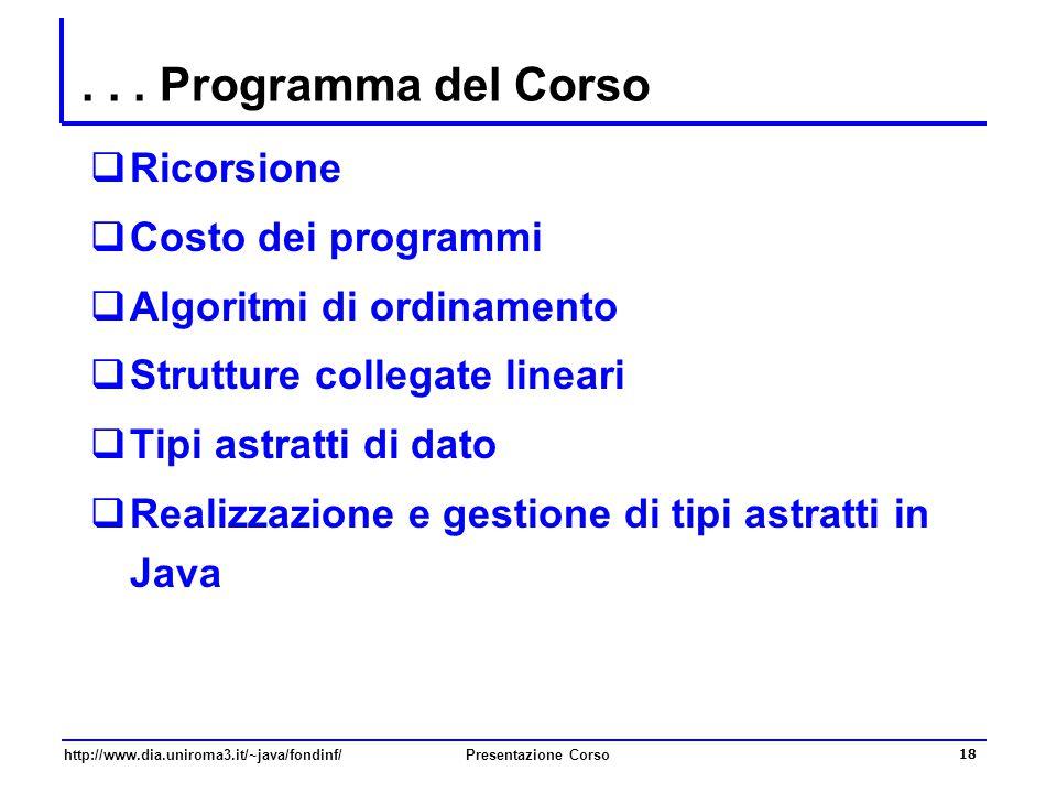 . . . Programma del Corso Ricorsione Costo dei programmi