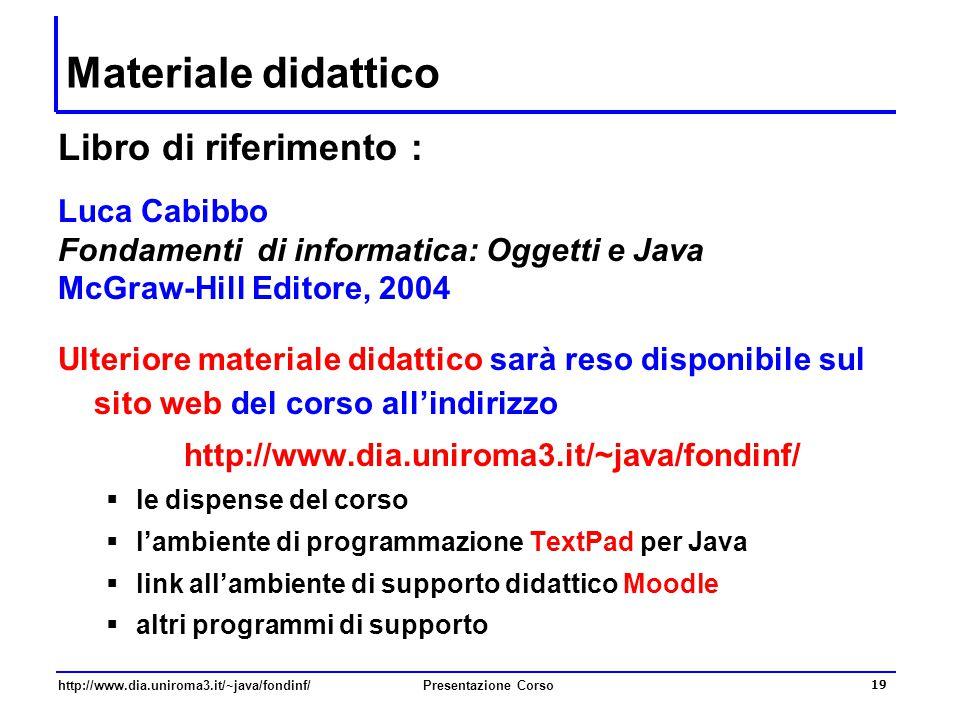 Materiale didattico Libro di riferimento : Luca Cabibbo