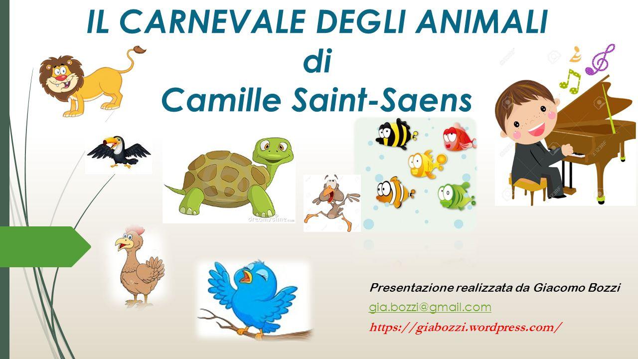 IL CARNEVALE DEGLI ANIMALI di Camille Saint-Saens