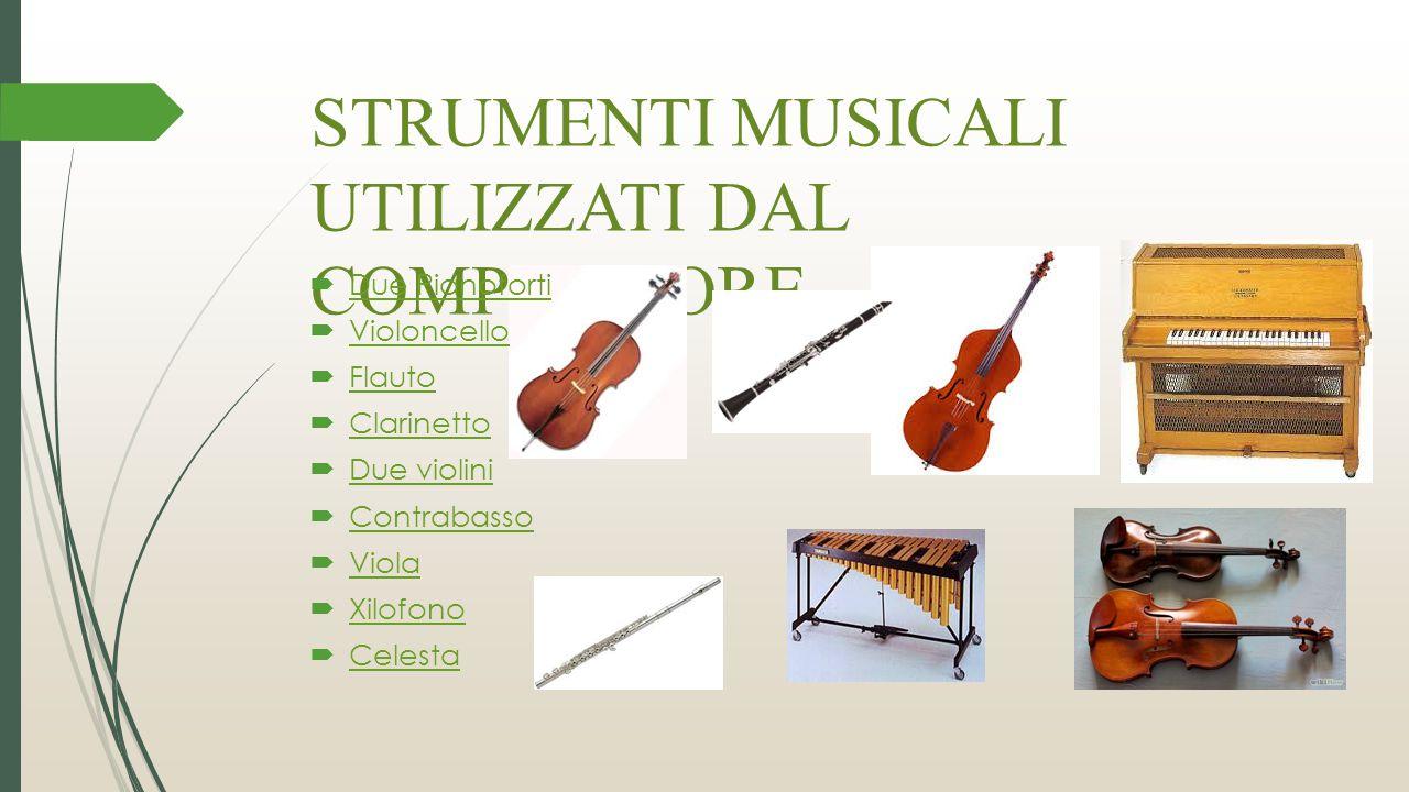 STRUMENTI MUSICALI UTILIZZATI DAL COMPOSITORE