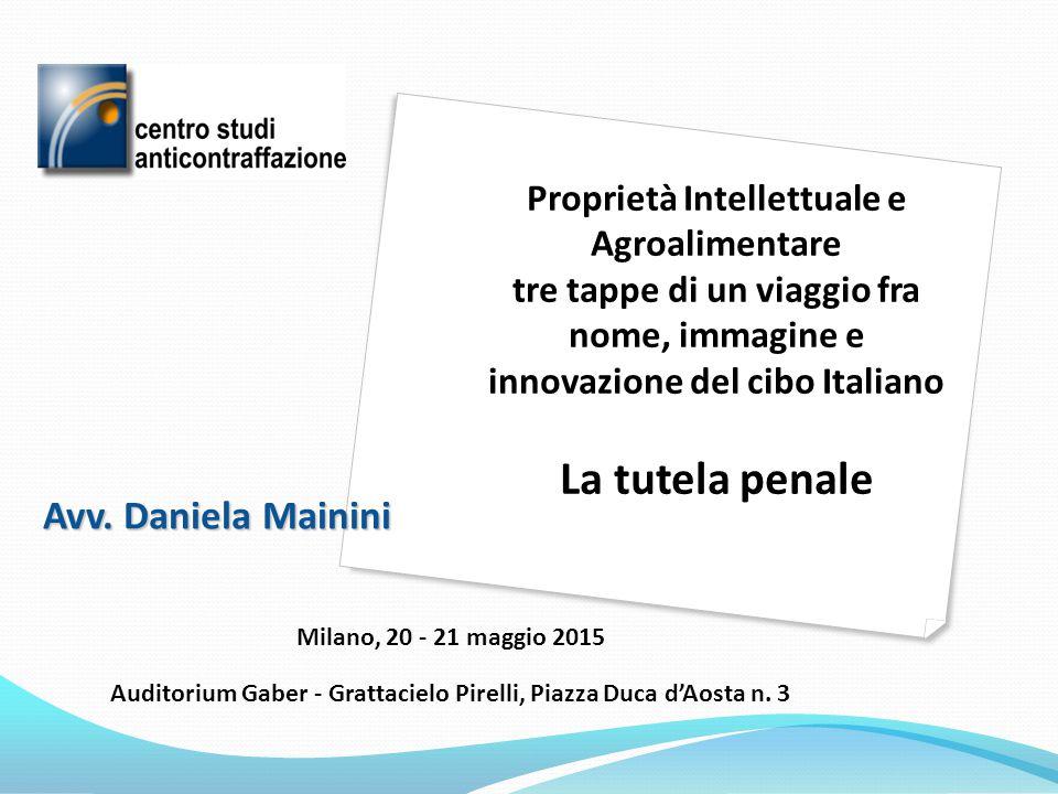 La tutela penale Avv. Daniela Mainini