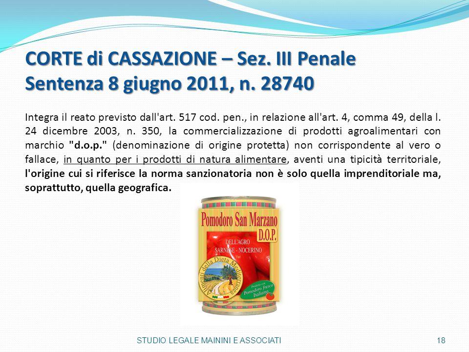 CORTE di CASSAZIONE – Sez. III Penale Sentenza 8 giugno 2011, n. 28740