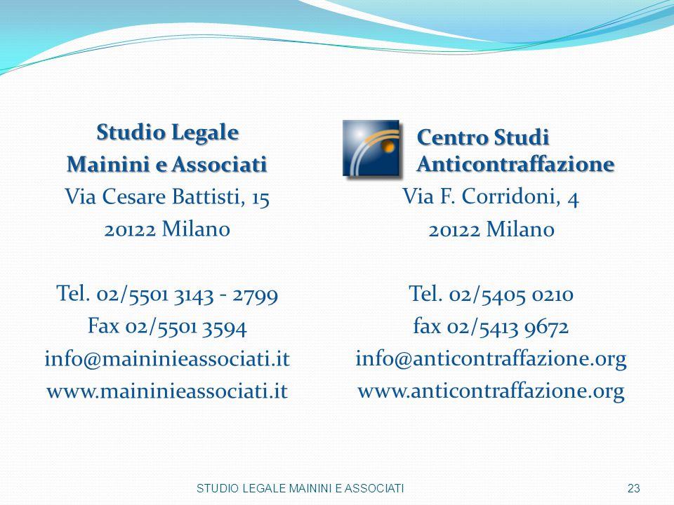Centro Studi Anticontraffazione Via F. Corridoni, 4 20122 Milano