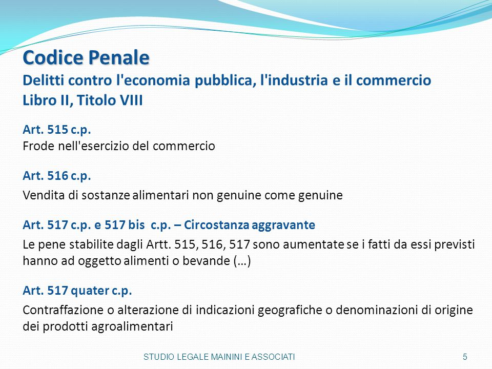 Codice Penale Delitti contro l economia pubblica, l industria e il commercio. Libro II, Titolo VIII.