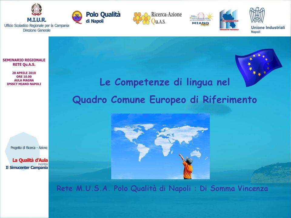 Le Competenze di lingua nel Quadro Comune Europeo di Riferimento