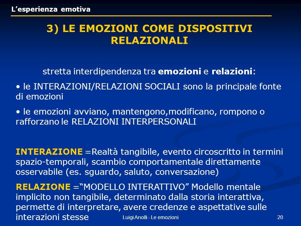 3) LE EMOZIONI COME DISPOSITIVI RELAZIONALI
