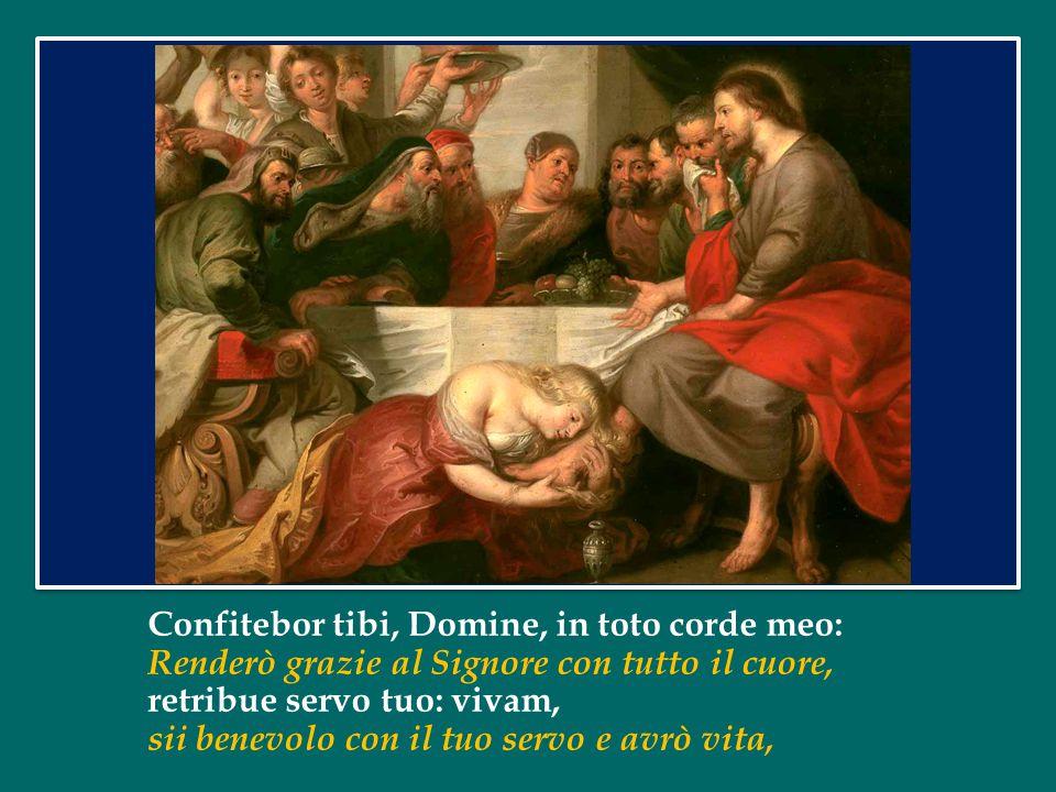 Confitebor tibi, Domine, in toto corde meo: Renderò grazie al Signore con tutto il cuore,