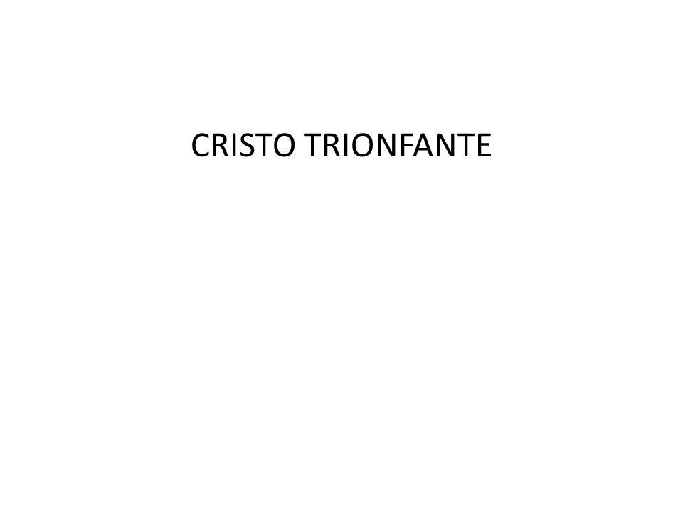 CRISTO TRIONFANTE